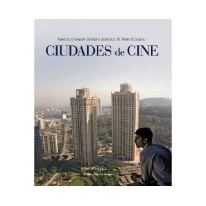 ciudades-de-cine-francisco-garcia-gomez-y-gonzalo-m-paves-coord