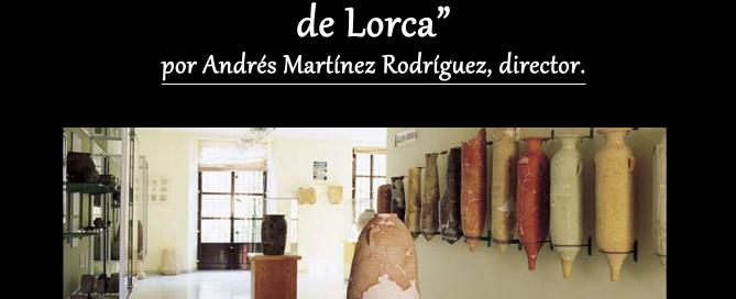 Lunes Museo Lorca 2018